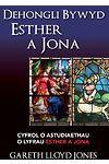 Dehongli Bywyd Esther a Jona