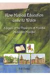 How Medical Education Came to Wales