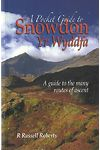 Pocket Guide to Snowdon/Yr Wyddfa, A - A Guide to the Many Routes of Ascent