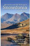 Mountain and Hill Walking in Snowdonia: Volume 1. Carneddau, Glyderau, Snowdon and Eifionydd