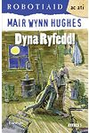 Cyfres Robotiaid ac Ati: 2. Dyna Ryfedd