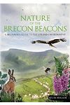 Nature of the Brecon Beacons - A Beginner's Guide to the Upland Environment
