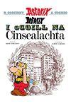 Asterix i Ngaeilge: Asterix i Gcoill Na Cinsealachta (Asterix in Irish)