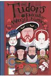 Tudors- A Very Peculiar History