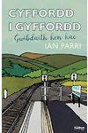 Cyffordd i Gyffordd - Gwibdaith Hen Hac