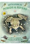 Let's Look in Ponds and Rivers - A Spot & Learn, Stick & Play Book