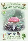 Let's Look in Woods & Forests - A Spot & Learn, Stick & Play Book