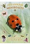 Let's Look for Minibeasts - A Spot & Learn, Stick & Play Book