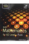 Wjec Mathematics for A2 Level - Pure