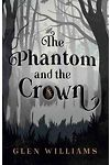 Phantom and the Crown, The