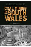 Bradwell's Images of Coal Mining in South Wales