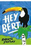 Hey Bert
