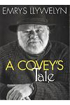 Covey's Tale, A