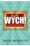 Bydd Wych!