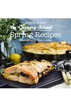 Angela Gray's Cookery School: Spring Recipes