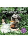 Celestine and the Hare: Helping Hedgehog Home