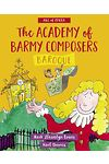 ABC of Opera: Academy of Barmy Composers, The - Baroque
