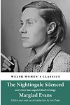 Welsh Women's Classics: Nightingale Silenced, The - And Other Late Unpublished Writings