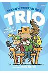 Trio ac Antur yr Eisteddfod