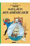 Tintin: Sgeul-Rùin an Aon-Adharcaich (Tintin in Gaelic)