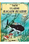 Tintin: Ulaidh Ragaim Ruaidh (Tintin in Gaelic)