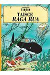 Tintin: Taisce Raga Rua (Tintin in Irish)