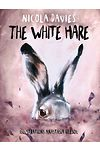 Shadows and Light: The White Hare
