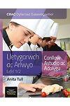 CBAC Dyfarniad Galwedigaethol Lletygarwch ac Arlwyo Lefel 1/2 Canllaw Astudio ac Adolygu