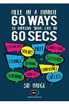 Meee in a Minute - 60 Ways to Improve Your Life in 60 Secs