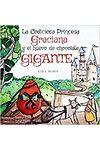 La Codiciosa Princesa Graciana y El Huevo De Chocolate