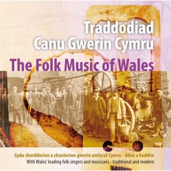 Traddodiad Canu Gwerin Cymru