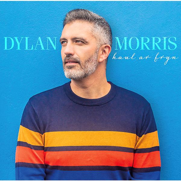 Dylan Morris - Haul ar Fryn