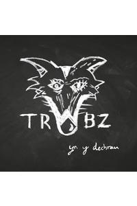 Yn y dechrau - Y Trŵbz